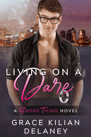 Living on a Dare (Shore Thing, #1)