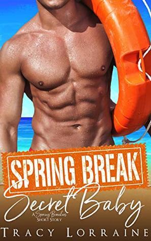 Spring Break Secret Baby (A Spring Breakers Short Story)