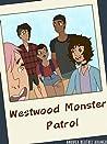 Westwood Monster Patrol by Andrea Beatriz Arango