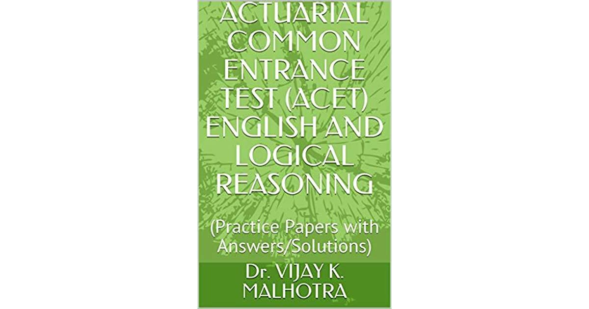 ACTUARIAL COMMON ENTRANCE TEST (ACET) ENGLISH AND LOGICAL REASONING