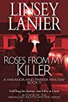 Roses from My Killer (Miranda and Parker Mystery #11)