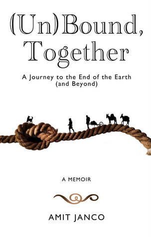 (Un)Bound, Together: A Journey to the End of the Earth (and Beyond)