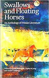 Swallows and Floating Horses: An Anthology of Frisian Literature