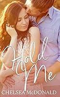 Hold Me (A Vibrations Novella)