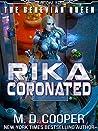 Rika Coronated (Aeon 14: The Genevian Queen, #2)