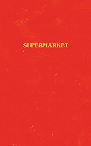 Supermarket by Bobby Hall