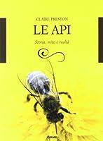 Le api. Storia, mito e realtà