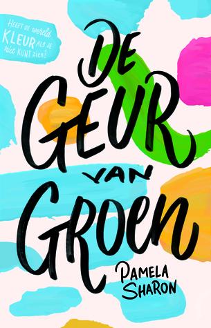 De geur van groen by Pamela Sharon