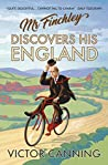 Mr Finchley Discovers His England (Mr Finchley, #1)