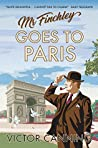 Mr Finchley Goes to Paris (Mr Finchley, #2)