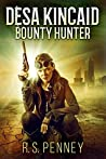 Desa Kincaid: Bounty Hunter