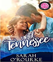 Until Tennessee (Happily Ever Alpha World)