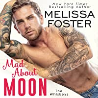 Mad About Moon (The Whiskeys, #5)