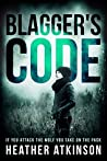 Blagger's Code: If You Attack the Wolf You Take On the Pack (Blackpool #1)