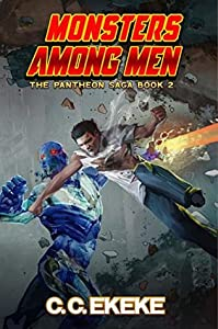 Monsters Among Men (The Pantheon Saga, #2)