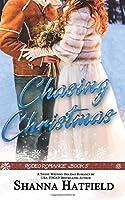 Chasing Christmas: Sweet Western Holiday Romance (Rodeo Romance) (Volume 5)
