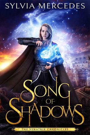 Song of Shadows (The Venatrix Chronicles, #0.5)