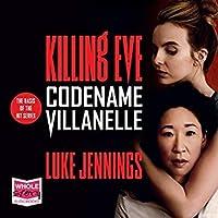Codename Villanelle (Villanelle #1a)