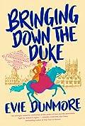 Bringing Down the Duke (A League of Extraordinary Women, #1)