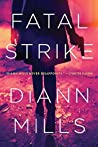 Fatal Strike by DiAnn Mills