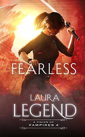 Fearless: A Vision of Vampires 4