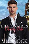 The Billionaire's Charity Date (Small Town Billionaires Book 3)