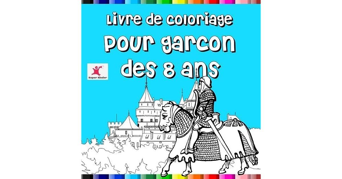 Livre De Coloriage Pour Garçon Dès 8 Ans By Super Kinder