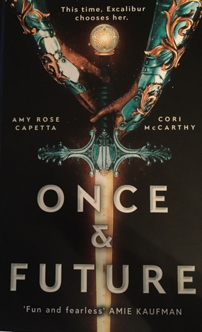 Once & Future (Once & Future, #1) by Amy Rose Capetta