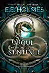 Soul of the Sentinel (The Gateway Trackers #6)