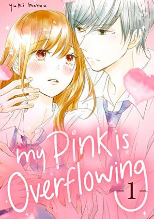 My Pink is Overflowing, Vol. 1