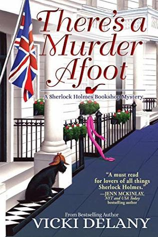 There's A Murder Afoot (A Sherlock Holmes Bookshop Mystery, #5)