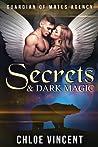 Secrets & Dark Magic (Guardians of Mates Agency, #1)