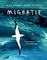 Migratie. Wonderbaarlijke dierenreizen