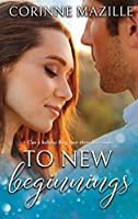 To New Beginnings (Finding Love, #1)