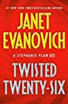 Twisted Twenty-Six (Stephanie Plum, #26) by Janet Evanovich