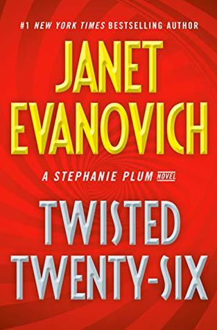 Book Review: Twisted Twenty-six by Janet Evanovich