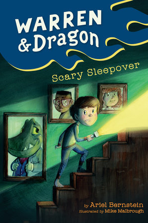 Warren & Dragon Scary Sleepover by Ariel Bernstein