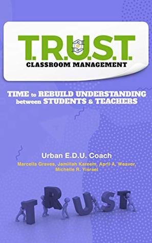 T.R.U.S.T. Classroom Management by Urban E.D.U. Coach
