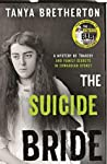 The Suicide Bride: A mystery of tragedy and family secrets in Edwardian Sydney