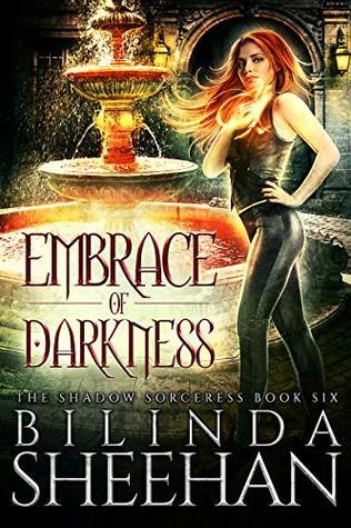 Embrace of Darkness: An Urban Fantasy Supernatural Thriller