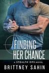 Finding Her Chance (Stealth Ops, #4)