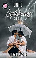Until the Lightning Strikes (Happily Ever Alpha World)
