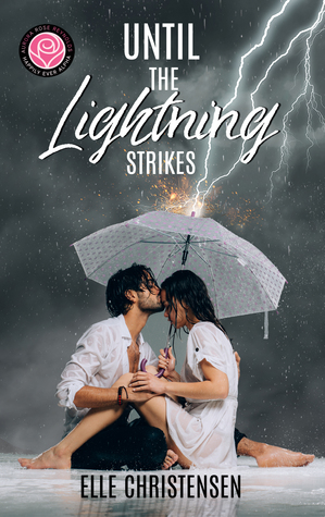 Until the Lightning Strikes