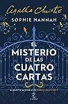 El misterio de las cuatro cartas by Sophie Hannah
