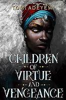 Children of Virtue and Vengeance (Legacy of Orïsha #2)