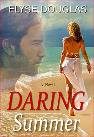 Daring Summer: A Romantic Suspense Novel