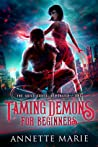 Taming Demons for Beginners (The Guild Codex: Demonized #1)