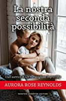 La nostra seconda possibilità (Until Her/Him, #5)