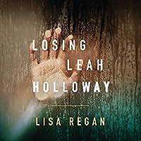 Losing Leah Holloway (Claire Fletcher, #2)