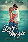 Love's Magic (Love's Magic #1)